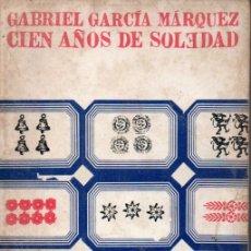 Libros de segunda mano: GABRIEL GARCÍA MÁRQUEZ : CIEN AÑOS DE SOLEDAD (SUDAMERICANA, 1972) . Lote 171523195