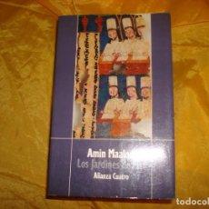Libros de segunda mano: LOS JARDINES DE LUZ. AMIN MAALOUF. ALIANZA EDITORIAL, 1991. Lote 171523475
