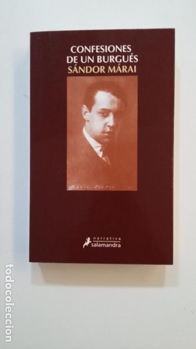 CONFESIONES DE UN BURGUES. - SANDOR MARAI. - EDICIONES SALAMANDRA. TDK392 (Libros de Segunda Mano (posteriores a 1936) - Literatura - Narrativa - Otros)