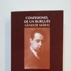 Libros de segunda mano: CONFESIONES DE UN BURGUES. - SANDOR MARAI. - EDICIONES SALAMANDRA. TDK392. Lote 171526779