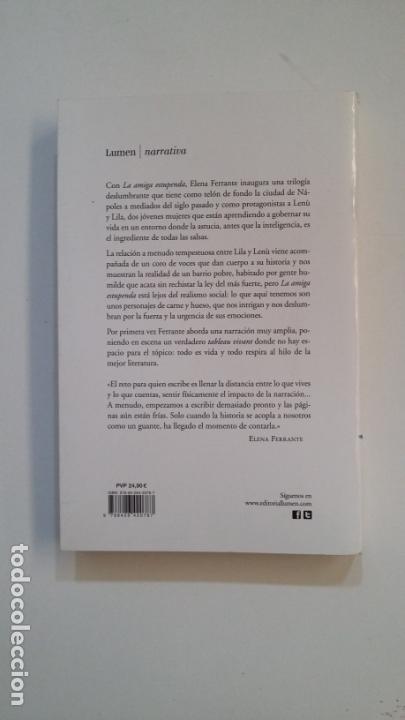 Libros de segunda mano: La amiga estupenda.- Elena Ferrante. TDK391 - Foto 2 - 178069033
