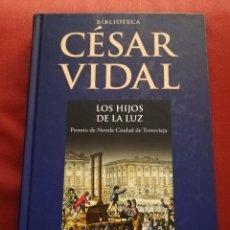 Libros de segunda mano: LOS HIJOS DE LA LUZ (BIBLIOTECA CÉSAR VIDAL) PLANETA DEAGOSTINI. Lote 171599658