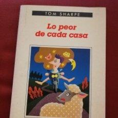 Libros de segunda mano: LO PEOR DE CADA CASA (TOM SHARPE) EDITORIAL ANAGRAMA. Lote 171604192