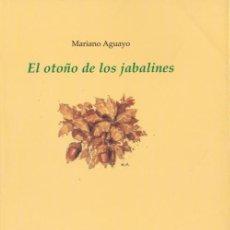 Libros de segunda mano: * CAZA JABALÍ * EL OTOÑO DE LOS JABALINES / MARIANO AGUAYO . Lote 171615025