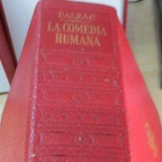 Libros de segunda mano: LA COMEDIA HUMANA TOMO 3 HONORE DE BALZAC EDIT PLAZA& JANÉS 1ª EDICIÓN 1969. Lote 171644523