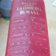 Libros de segunda mano: LA COMEDIA HUMANA TOMO 5 HONORE DE BALZAC EDIT PLAZA& JANÉS 1ª EDICIÓN 1970. Lote 171644565
