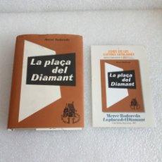 Libros de segunda mano: MERCÈ RODOREDA: LA PLAÇA DEL DIAMANT (CLUB EDITOR/ EDS. 62) FACSÍMIL DE LA PRIMERA EDICIÓ DEL 1962. Lote 171661559