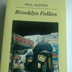 Libros de segunda mano: BROOKLYN FOLLIES. PAÚL AUSTER. ANAGRAMA. Lote 171677200