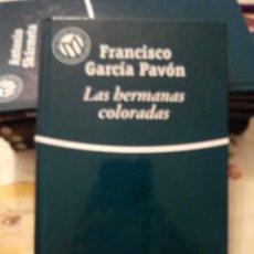 Libros de segunda mano: LAS HERMANAS COLORADAS. FRANCISCO GARCÍA PAVÓN. BIBLIOTEX 2001. 189PGS. Lote 171677413