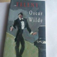 Libros de segunda mano: OSCAR WILDE. TELENY. VALDEMAR. Lote 171677532