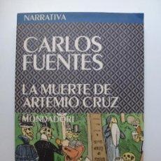 Libros de segunda mano: LA MUERTE DE ARTEMIO CRUZ. MONDADORI. CARLOS FUENTES.. Lote 171677609