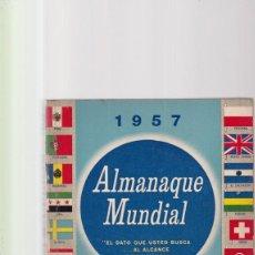 Libros de segunda mano: ALMANAQUE MUNDIAL - 1957 - EDUARDO CÁRDENAS - SELECCIONES READER´S DIGEST. Lote 171677614