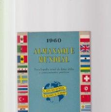 Libros de segunda mano: ALMANAQUE MUNDIAL - 1960 - EDUARDO CÁRDENAS - EDITORS PRES SERVICE. Lote 171677765