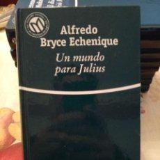 Libros de segunda mano: UN MUNDO PARA JULIUS. ALFREDO BRUCE ECHENIQUE. BIBLIOTEX 2001. 478PGS. Lote 171679025