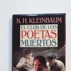 Libros de segunda mano: EL CLUB DE LOS POETAS MUERTOS. N.H. KLEINBAUM. TDK391. Lote 171731369