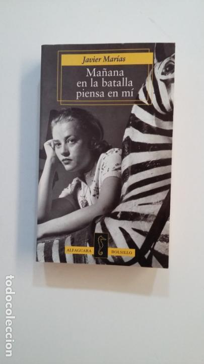 MAÑANA EN LA BATALLA PIENSA EN MI. - JULIÁN MARÍAS. ALFAGUARA BOLSILLO. TDK391 (Libros de Segunda Mano (posteriores a 1936) - Literatura - Narrativa - Otros)