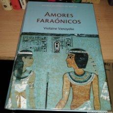 Libros de segunda mano: AMORES FARAONICOS - VIOLAINE VANOYEKE. Lote 171751892