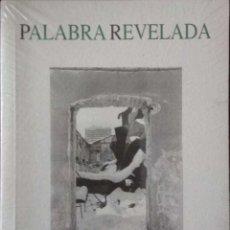Libros de segunda mano: PALABRA REVELADA, ZARAGOZA. MIN. EDUCACIÓN, 1996. TEXTOS DE 26 ESCRITORES ARAGONESES.. Lote 171817008