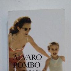 Libros de segunda mano: LA FORTUNA DE MATILDA TURPIN. (PREMIO PLANETA 2006). ALVARO POMBO. TDK397. Lote 171915610