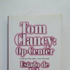 Libros de segunda mano: ESTADO DE SITIO. TOM CLANCY: OP-CENTER. CREADO POR .... - CLANEY, TOM Y PIEEZENIK, STEVE. TDK397. Lote 171934040
