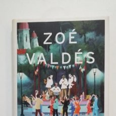 Libros de segunda mano: LOS MISTERIOS DE LA HABANA. ZOE VALDES. TDK397. Lote 171934684
