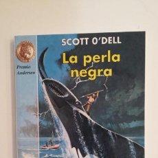 Libros de segunda mano: LA PERLA NEGRA. - SCOTT O'DELL. TDK398. Lote 171952022
