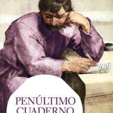 Libros de segunda mano: PENÚLTIMO CUADERNO. Lote 172061003