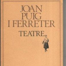 Libros de segunda mano: JOAN PUIG FERRATER / TEATRE - MOLC Nº 37 - STOC BOTIGA SENSE US . Lote 172103608
