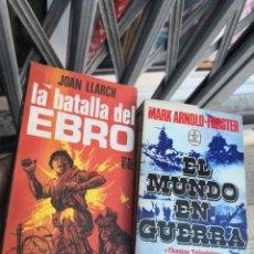 Libros de segunda mano: 2 LIBROS BÉLICOS. EL MUNDO EN GUERRA Y LA BATALLA DEL EBRO . Lote 172109088