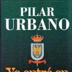 Libri di seconda mano: YO ENTRE EN EL CESID. PILAR URBANO. PLAZA & JANES. 1997.. Lote 172210239