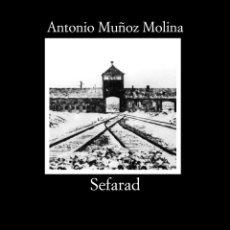 Libros de segunda mano: SEFARAD. - MUÑOZ MOLINA, ANTONIO.. Lote 172262343