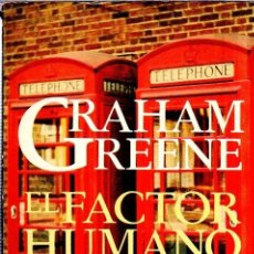 Libri di seconda mano: EL FACTOR HUMANO. GRAHAM GREENE. ARGOS VERGARA. 1979.. Lote 172277730