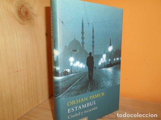 ESTAMBUL / ORHAN PAMUK (Libros de Segunda Mano (posteriores a 1936) - Literatura - Narrativa - Otros)