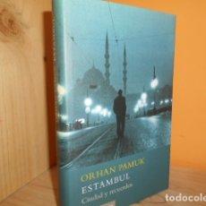 Libros de segunda mano: ESTAMBUL / ORHAN PAMUK. Lote 172384624