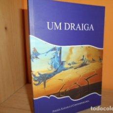 Libros de segunda mano: UM DRAIGA / POESIA SAHARAUI CONTEMPORANEA. Lote 172391627