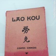 Libros de segunda mano: ÚNICO EJEMPLAR EN INTERNET LAO KOU. CONTES CHINOIS. TANGER, 1940.ED.EROLA.. Lote 172430457