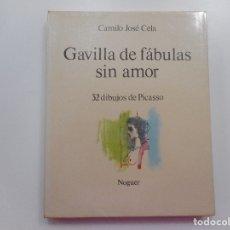 Libros de segunda mano: CAMILO JOSÉ CELA GAVILLA DE FÁBULAS SIN AMOR Y95338. Lote 172531404