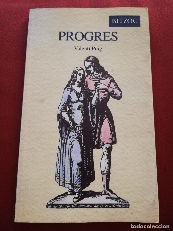 PROGRES (VALENTÍ PUIG) BITZOC (Libros de Segunda Mano (posteriores a 1936) - Literatura - Narrativa - Otros)