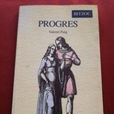 Libros de segunda mano: PROGRES (VALENTÍ PUIG) BITZOC. Lote 214344173