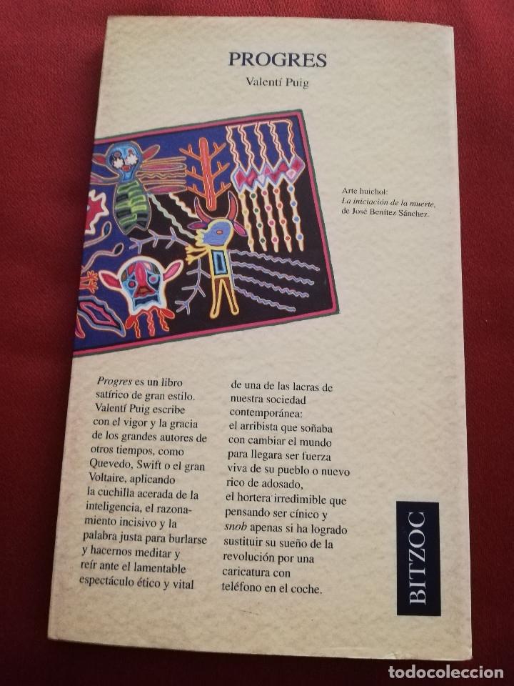 Libros de segunda mano: PROGRES (VALENTÍ PUIG) BITZOC - Foto 4 - 214344173