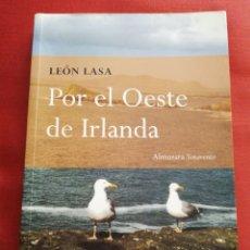 Libros de segunda mano: POR EL OESTE DE IRLANDA (LEÓN LASA). Lote 172696260