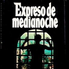 Livres d'occasion: EXPRESO DE MEDIANOCHE BILLY HAYES WILLIAM HOFFER. Lote 172788990