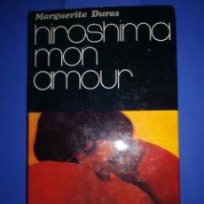 Libros de segunda mano: HIROSHIMA MON AMOUR - MARGUERITE DURAS. Lote 190429777