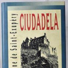 Libros de segunda mano: CIUDADELA. SAINT-EXUPÉRY, ANTOINE DE. Lote 172997590