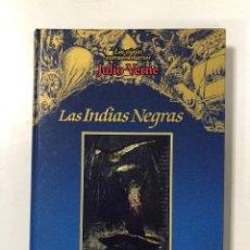 Libros de segunda mano: LAS INDIAS NEGRAS. JULIO VERNE. EDICIONES RUEDA. MADRID, 2001. PAGINAS: 167. Lote 202530170
