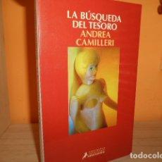 Libros de segunda mano: LA BUSQUEDA DEL TESORO / ANDREA CAMILLERI. Lote 173069508