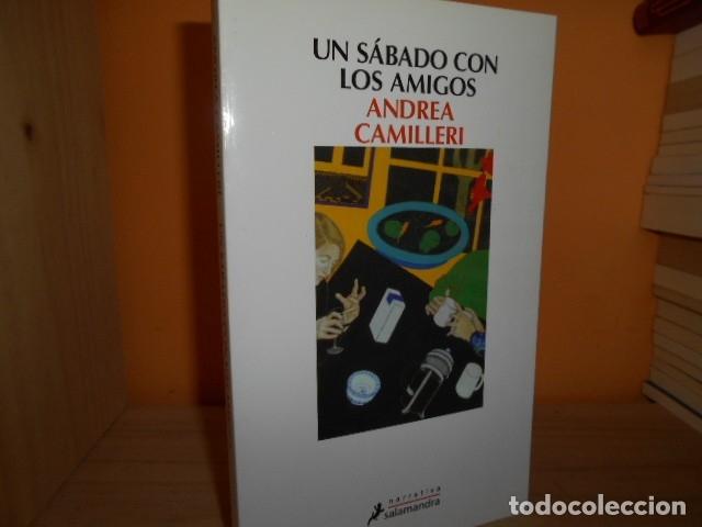 UN SABADO CON LOS AMIGOS / ANDREA CAMILLERI (Libros de Segunda Mano (posteriores a 1936) - Literatura - Narrativa - Otros)