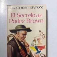 Libros de segunda mano: EL SECRETO DEL PADRE BROWN. GK. CHESTERTON. EDICIONES GP. BARCELONA, 1958. PAGINAS: 186. Lote 173132277