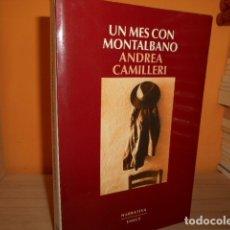 Libros de segunda mano: UN MES CON MONTALBANO / ANDREA CAMILLERI. Lote 173134073