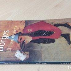 Libros de segunda mano: EL LIBRO DE ARENA - JORGE LUIS BORGES- ALIANZA EDITORIAL/ TEXTO 53. Lote 173197699